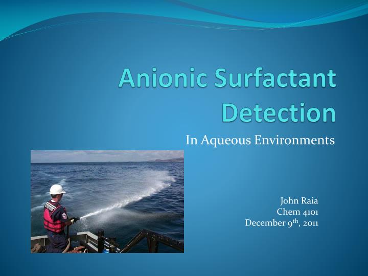 Anionic surfactant detection l.jpg