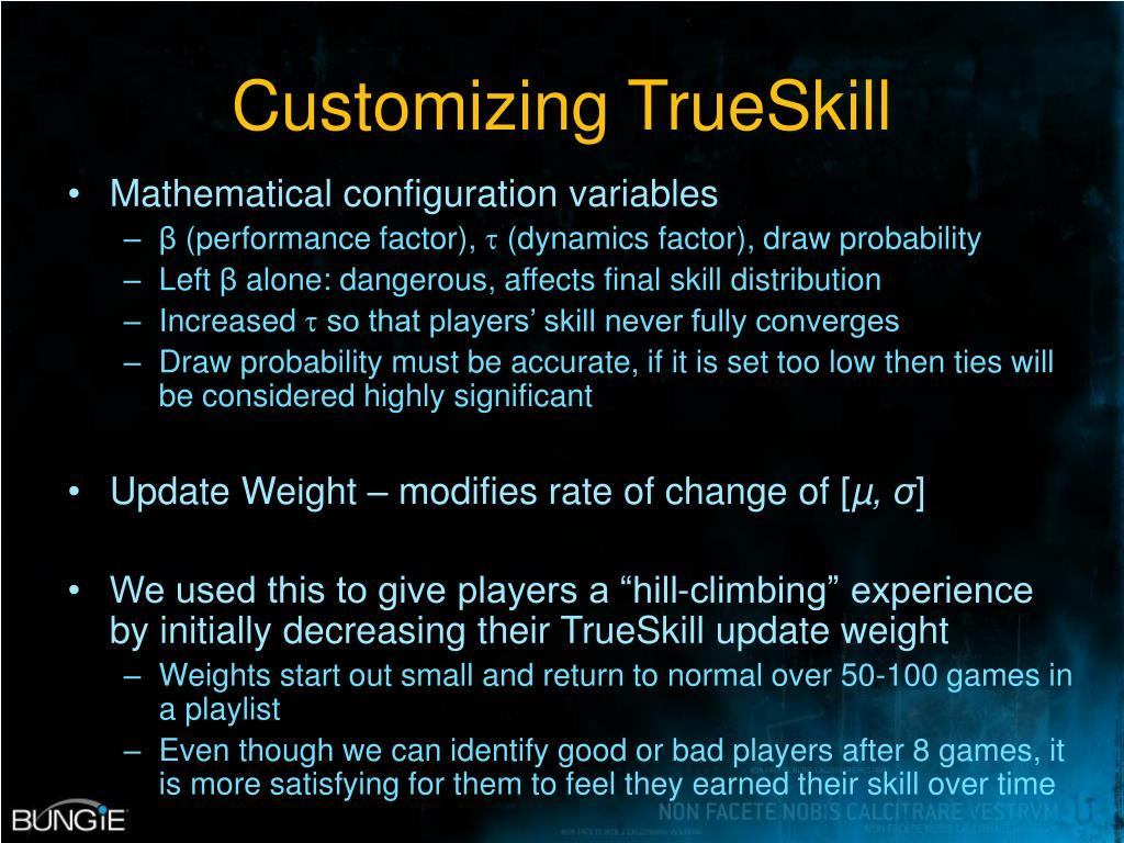 Customizing TrueSkill