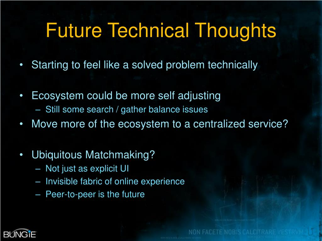 Future Technical Thoughts