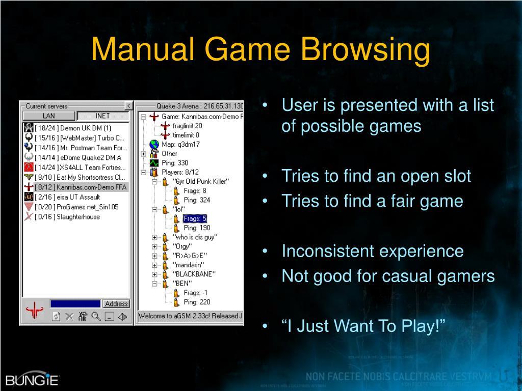 Manual Game Browsing