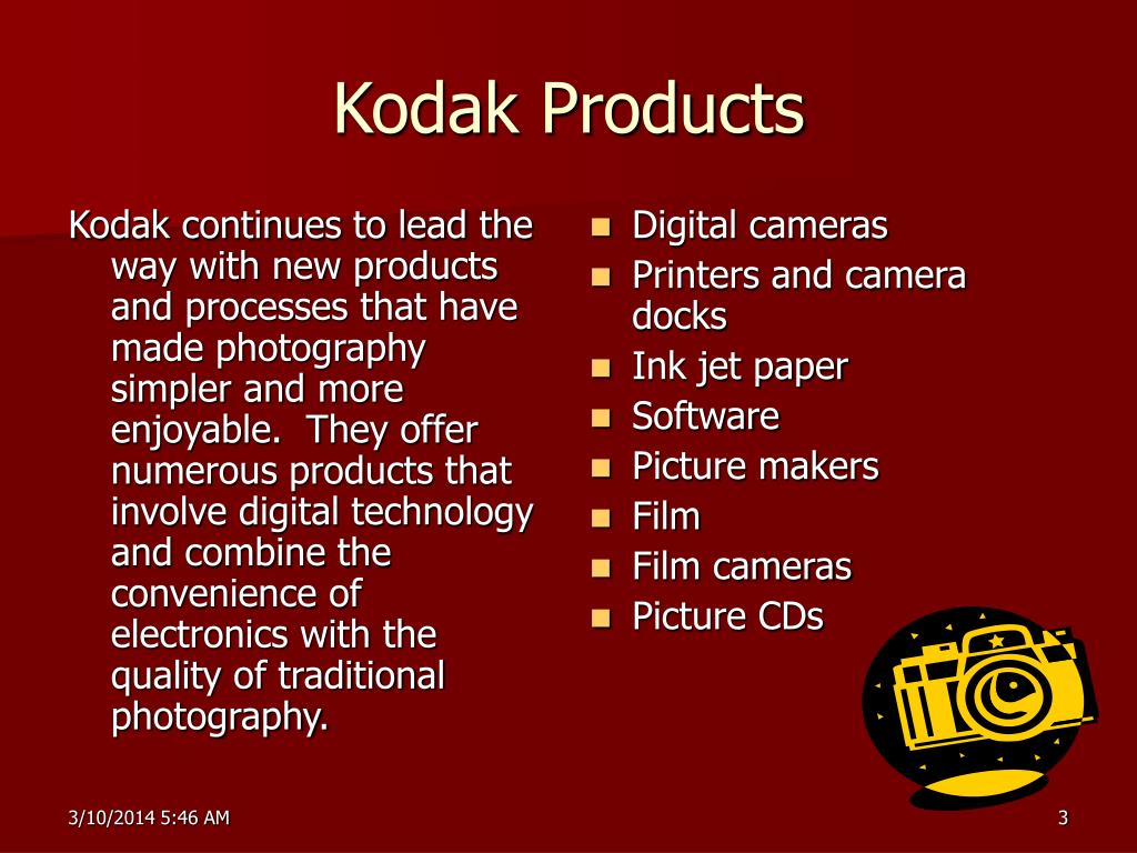 Kodak continues to lead the way with new products and processes that have made photography simpler and more enjoyable.  They offer numerous products that involve digital technology and combine the convenience of electronics with the quality of traditional photography.