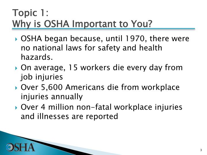 Topic 1 why is osha important to you