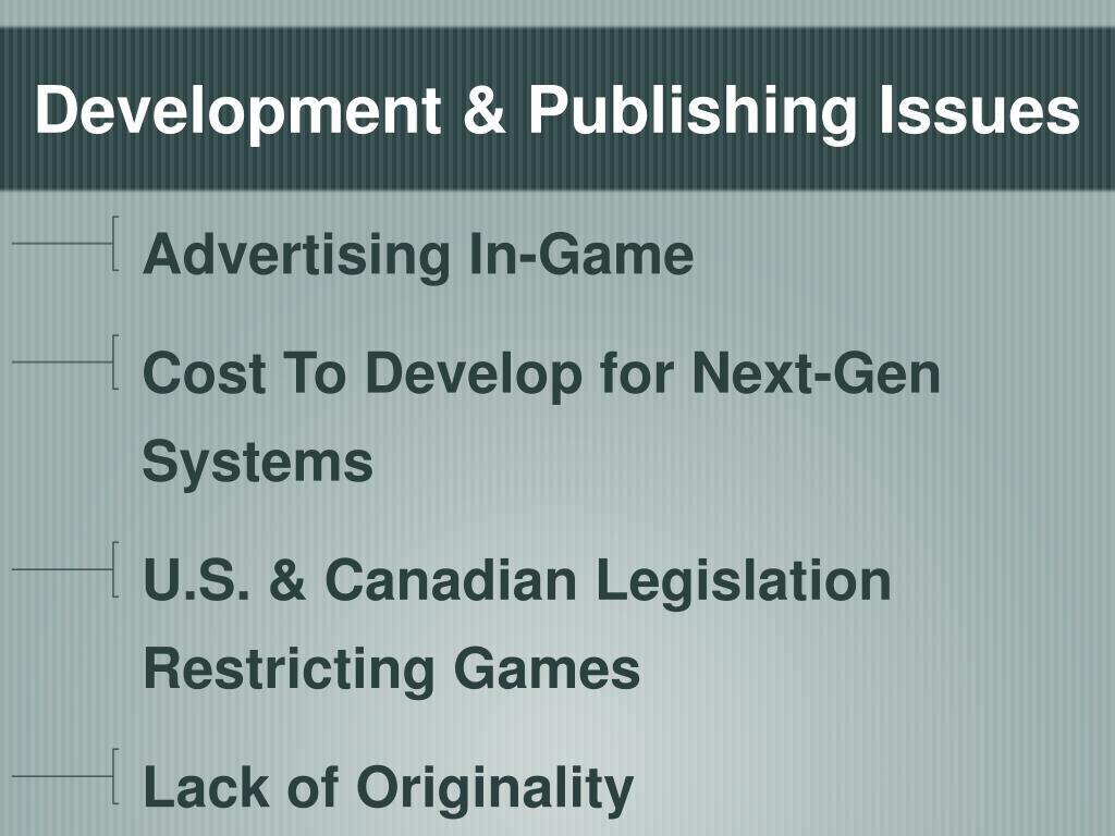 Development & Publishing Issues