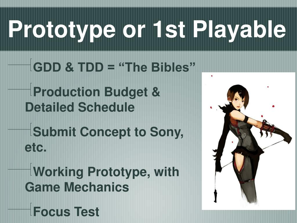 Prototype or 1st Playable