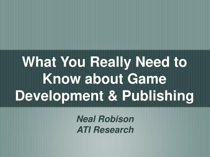 What you really need to know about game development publishing