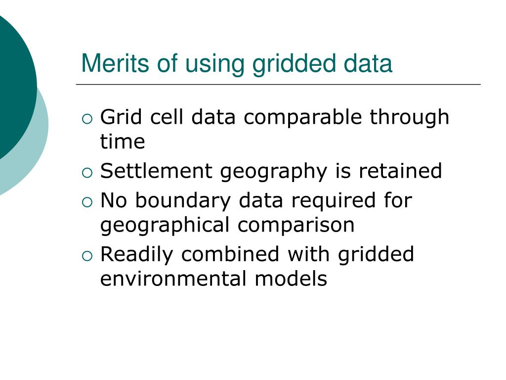 Merits of using gridded data