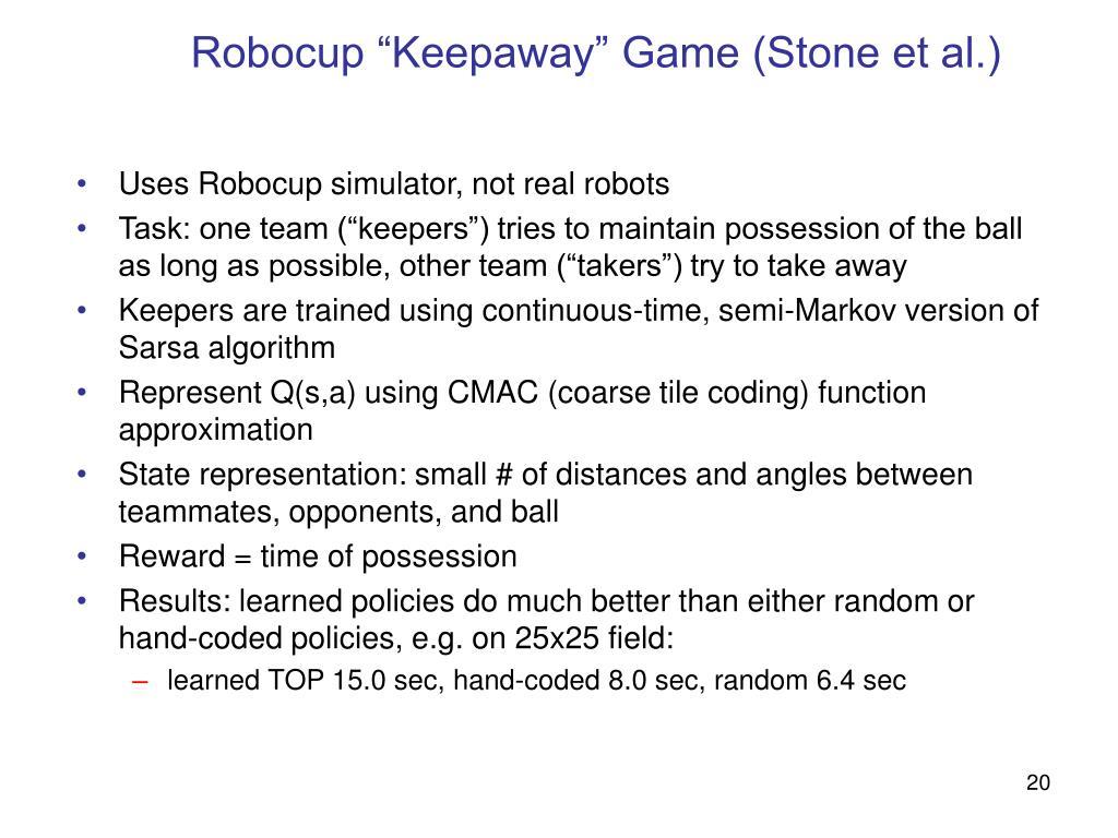 """Robocup """"Keepaway"""" Game (Stone et al.)"""