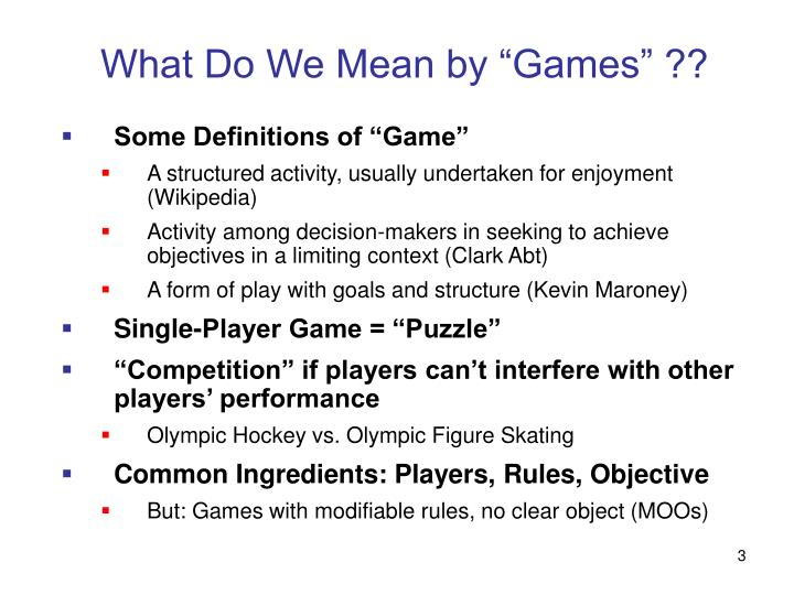 What do we mean by games