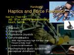 hardware haptics and force feedback