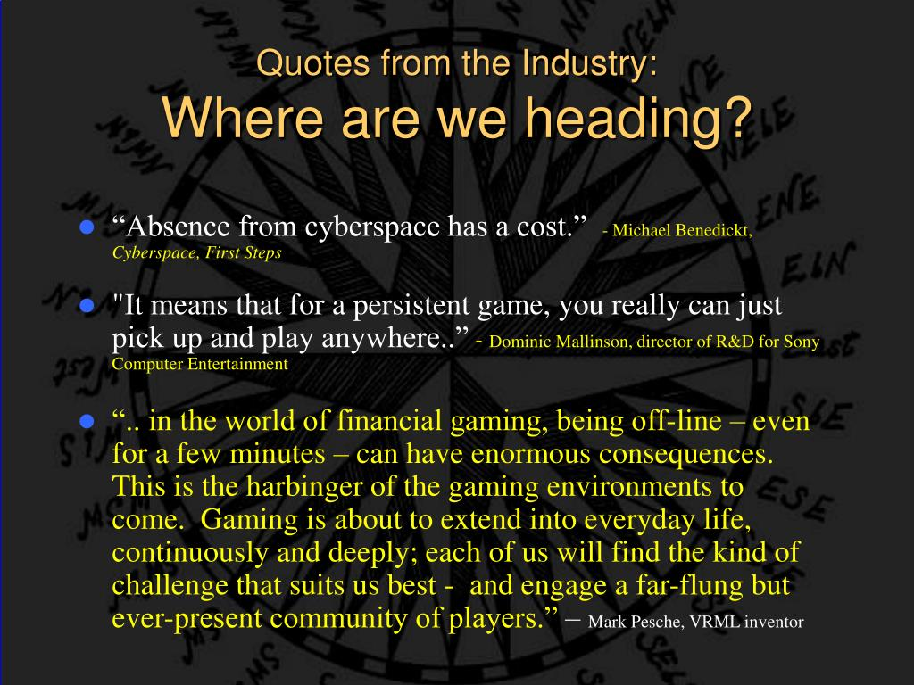 Quotes from the Industry: