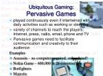 ubiquitous gaming pervasive games20