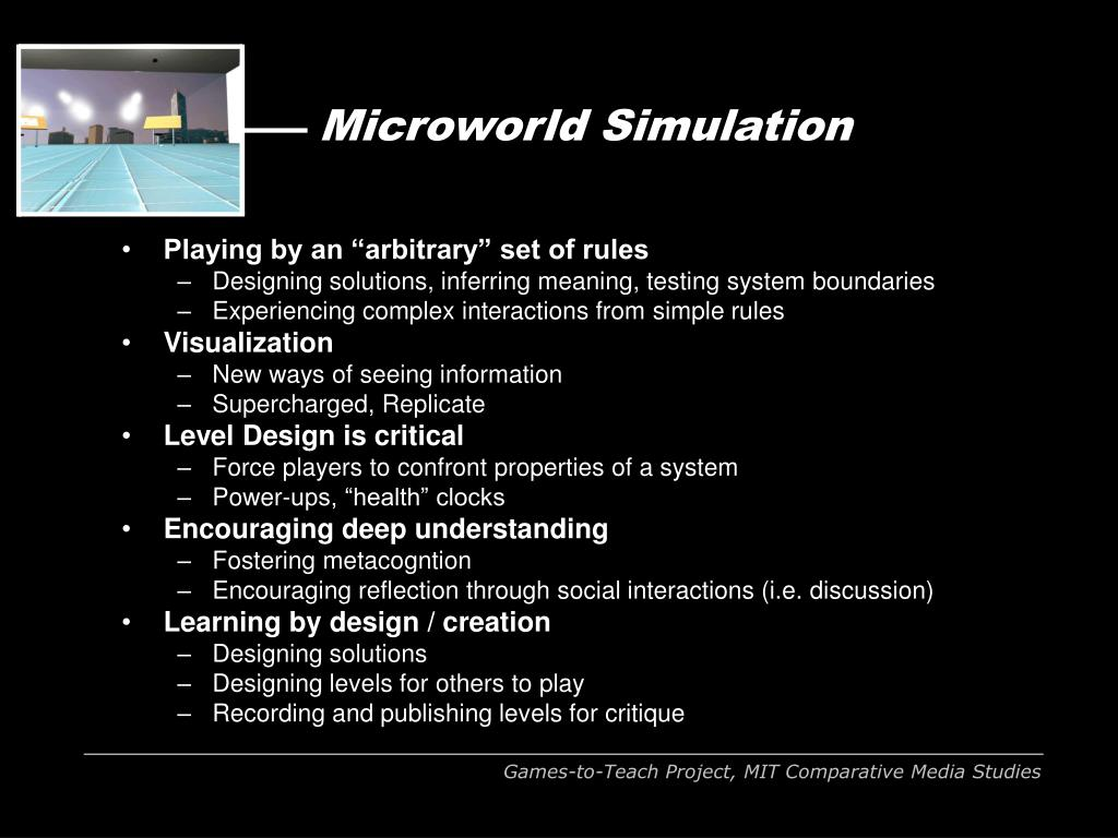 Microworld Simulation