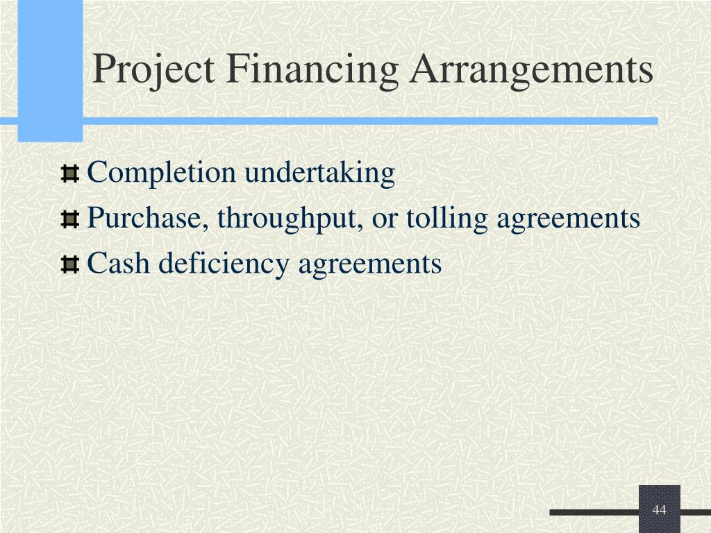 Project Financing Arrangements