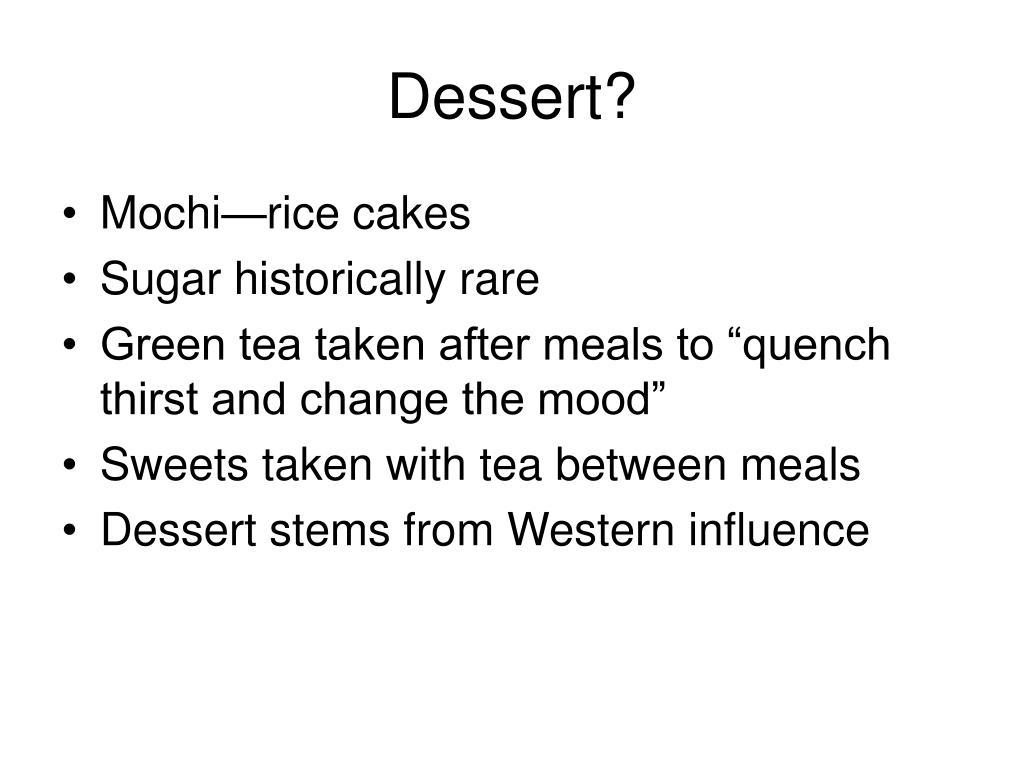 Dessert?