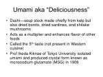 umami aka deliciousness
