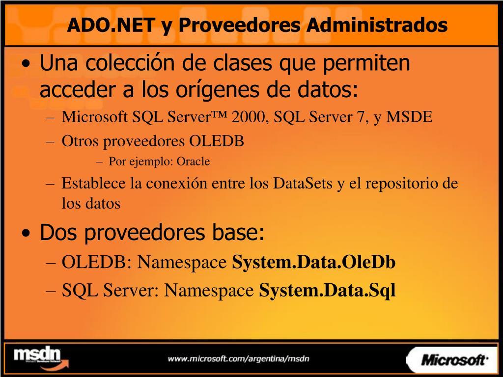ADO.NET y Proveedores Administrados