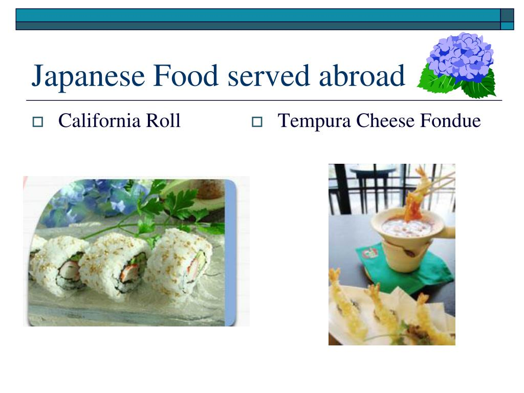 Japanese Food served abroad