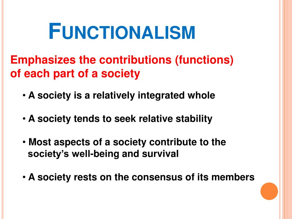 a discussion on functionalism and its contributions to society