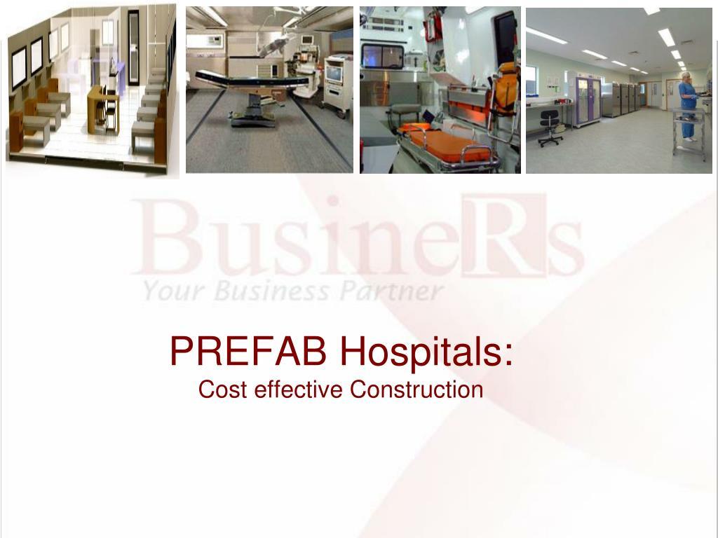PREFAB Hospitals: