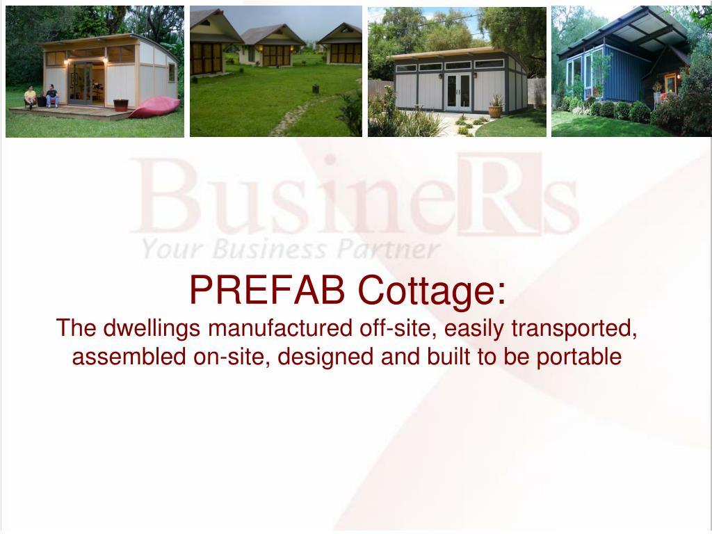 PREFAB Cottage: