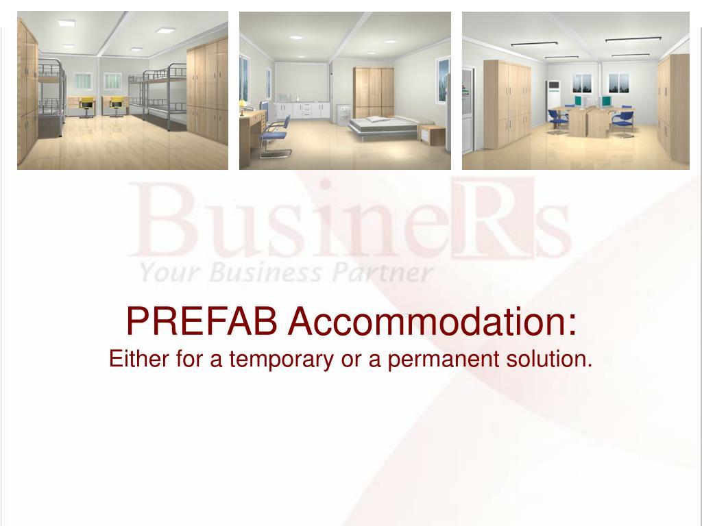 PREFAB Accommodation: