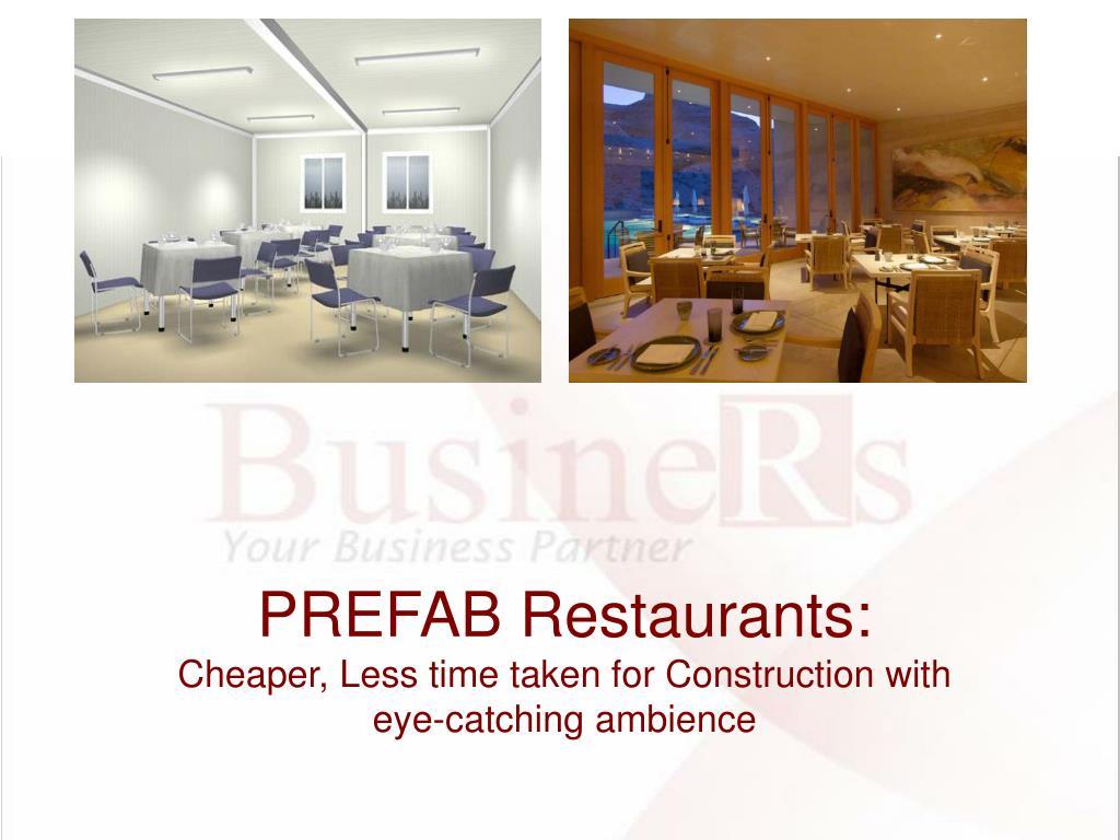 PREFAB Restaurants: