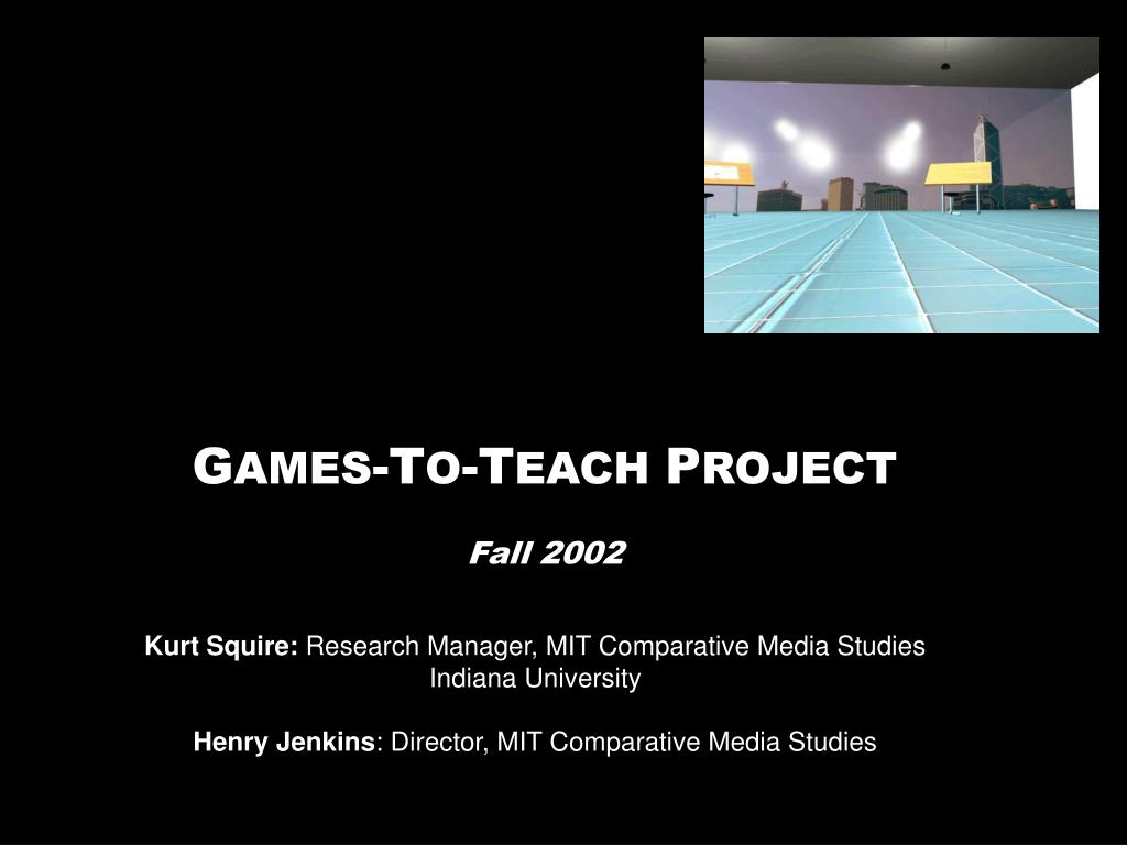 g ames t o t each p roject fall 2002