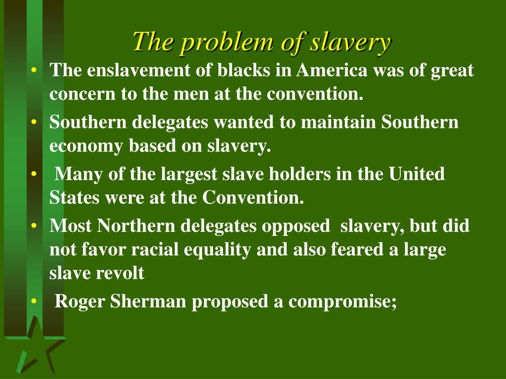The problem of slavery
