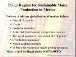policy regime for sustainable maize production in mexico