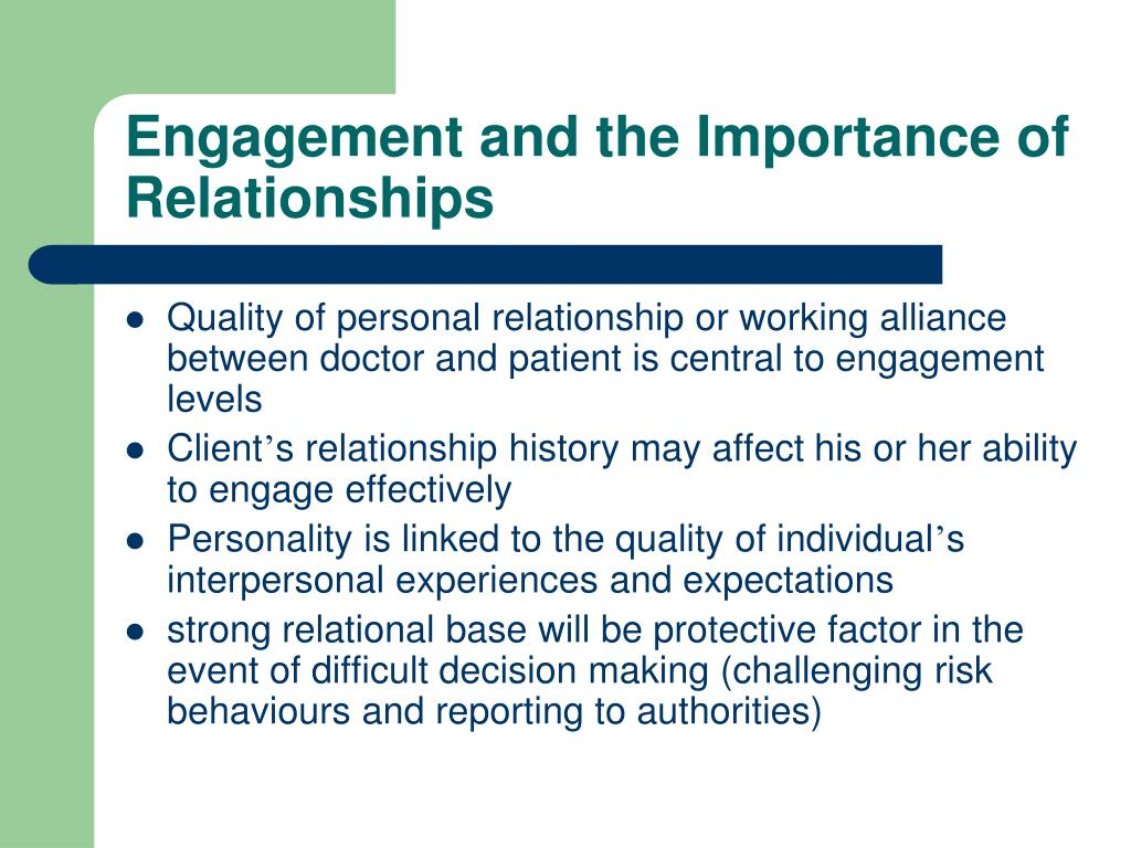 Engagement and the Importance of Relationships