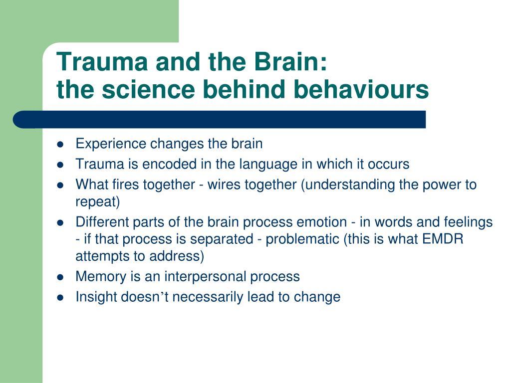 Trauma and the Brain: