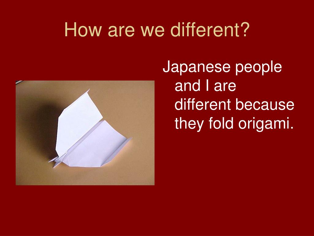 How are we different?
