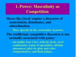 1 power masculinity as competition