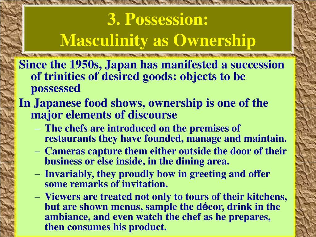 3. Possession: