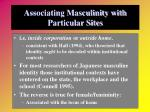 associating masculinity with particular sites