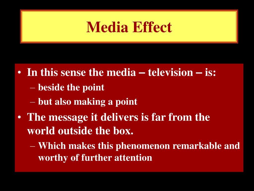 Media Effect