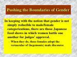 pushing the boundaries of gender