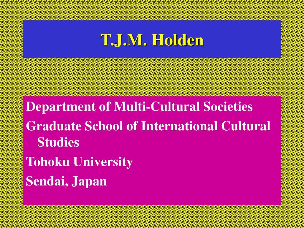 T.J.M. Holden