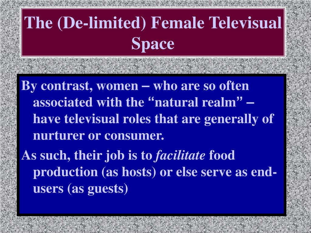 The (De-limited) Female Televisual Space