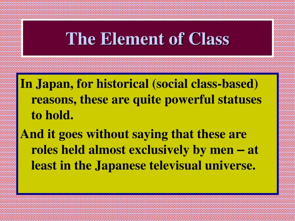 The Element of Class