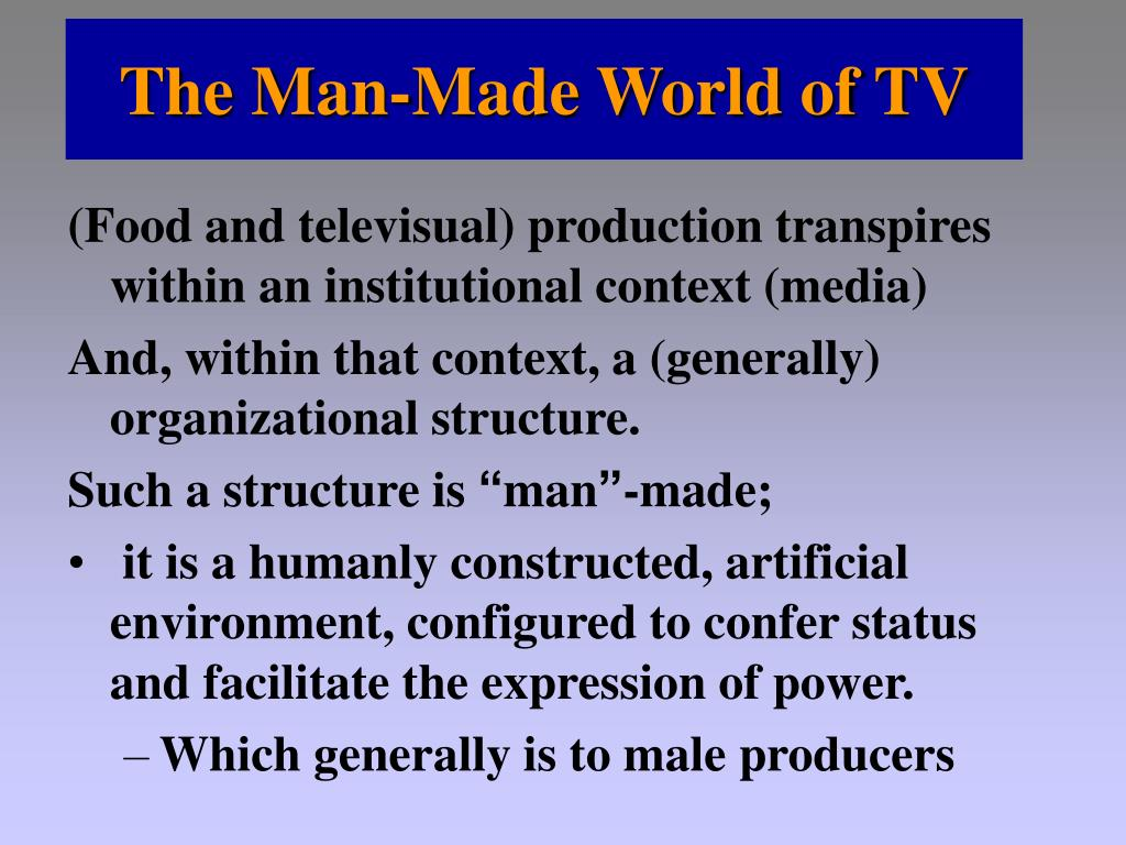 The Man-Made World of TV