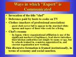 ways in which expert is communicated