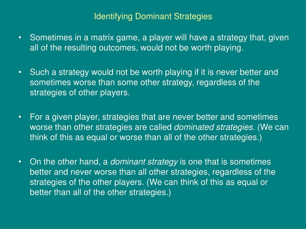 Identifying Dominant Strategies