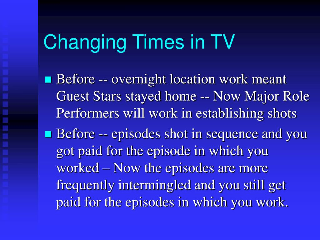 Changing Times in TV