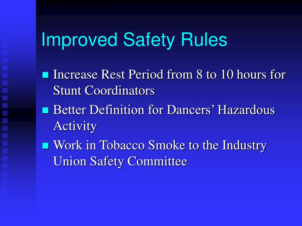 Improved Safety Rules