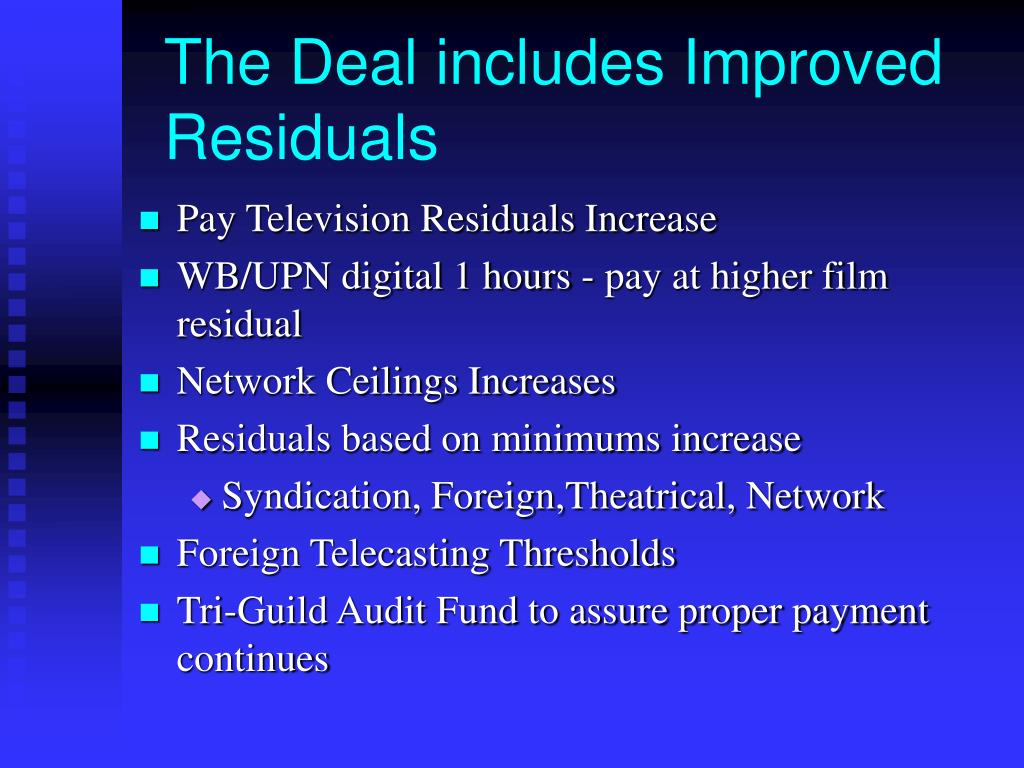 The Deal includes Improved Residuals