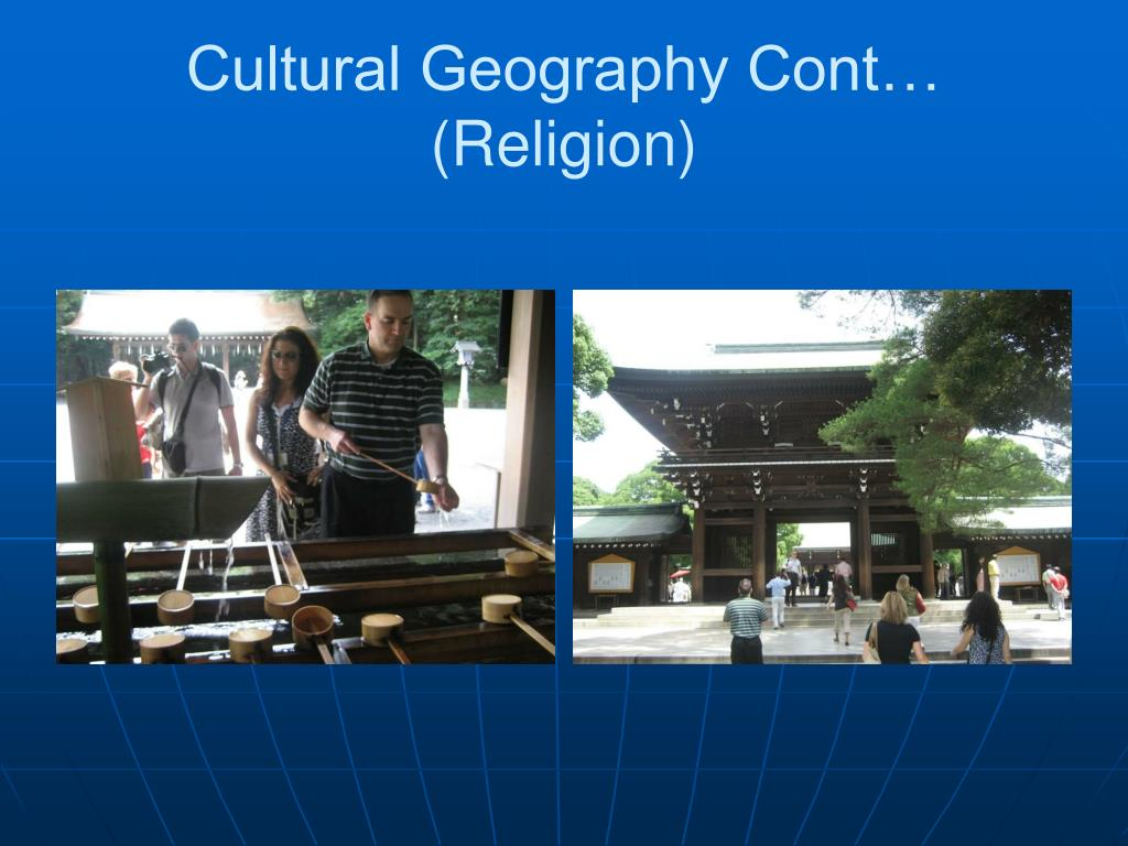 Cultural Geography Cont… (Religion)