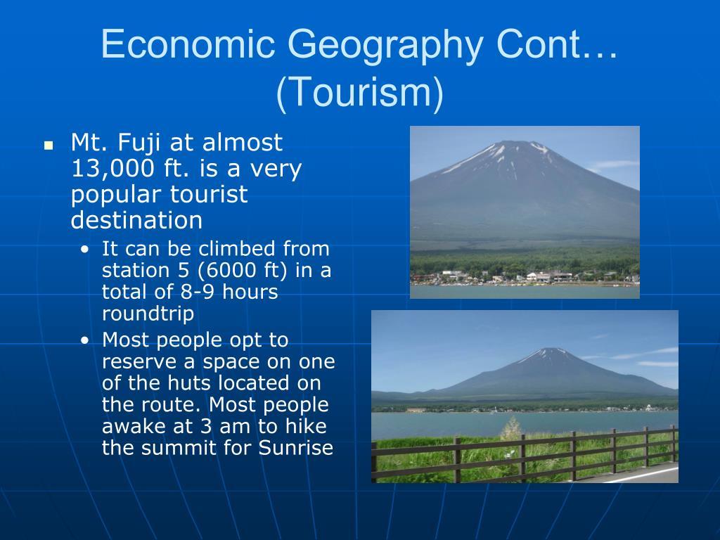 Economic Geography Cont… (Tourism)