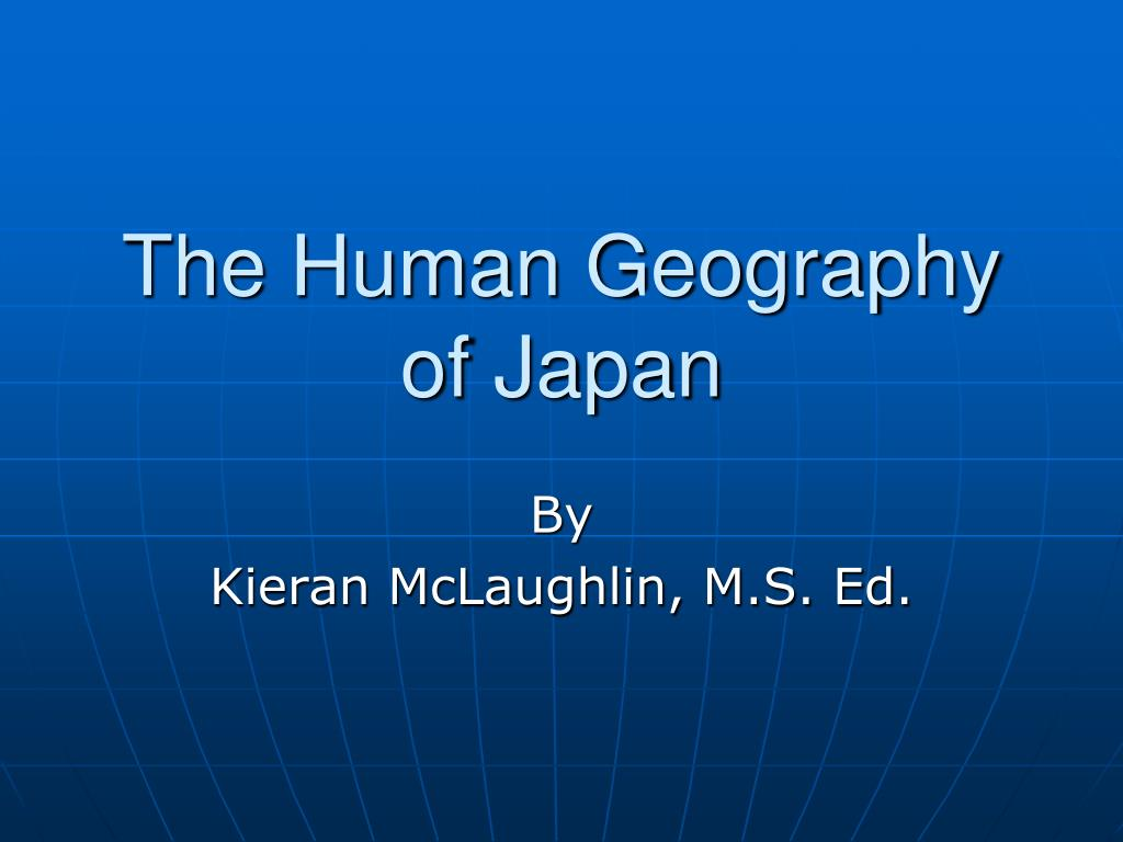 The Human Geography of Japan