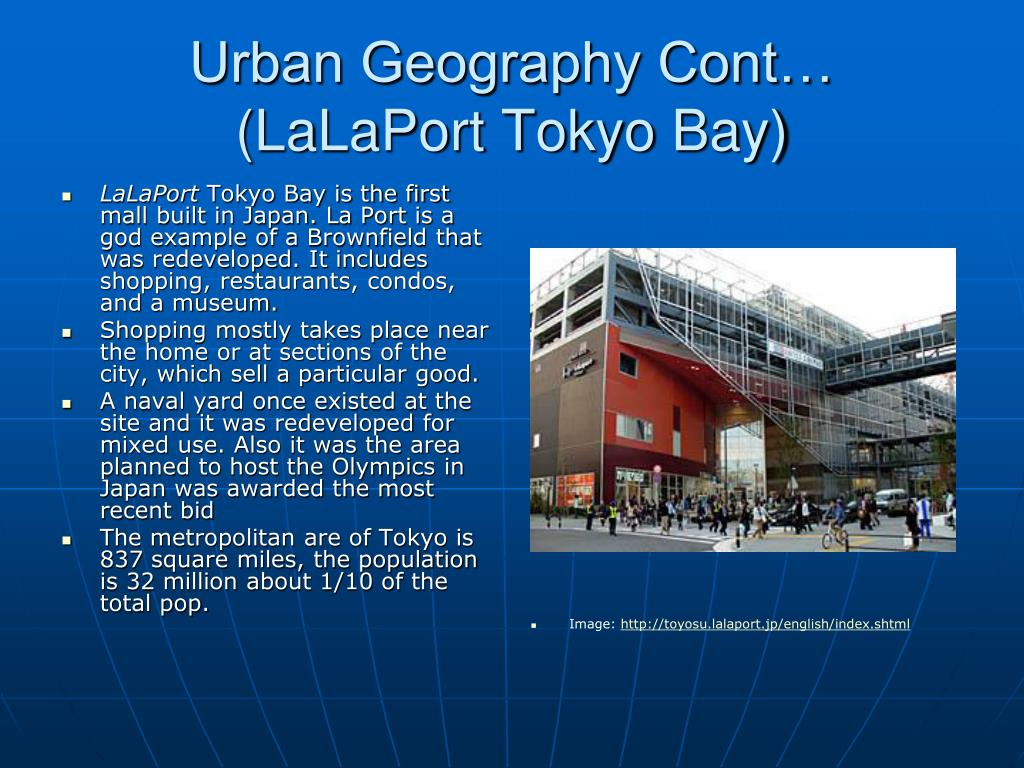 Urban Geography Cont… (LaLaPort Tokyo Bay)